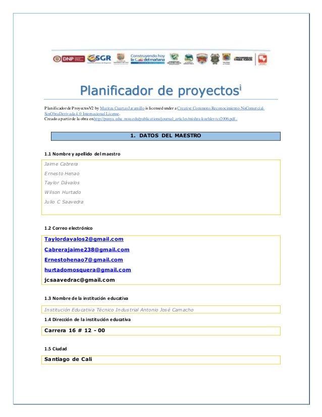 Planificador de proyectosi Planificadorde ProyectosV2 by Maritza Cuartas Jaramillo is licensedunder a Creative Commons Rec...