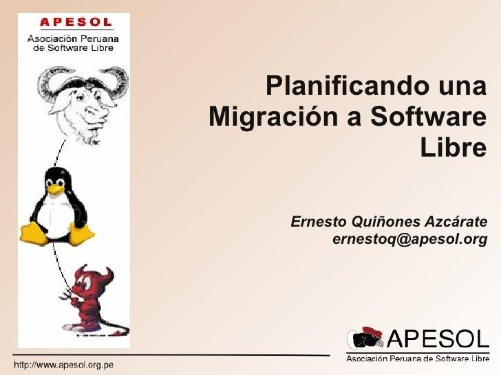 Planificando Migración a Software Libre