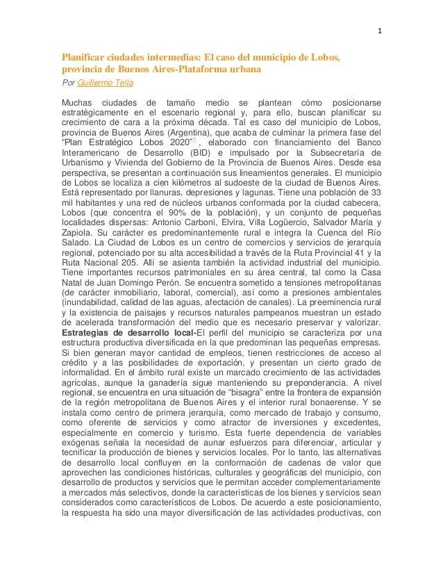 1Planificar ciudades intermedias: El caso del municipio de Lobos,provincia de Buenos Aires-Plataforma urbanaPor Guillermo ...