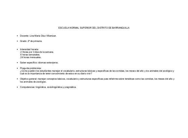 ESCUELA NORMAL SUPERIOR DEL DISTRITO DE BARRANQUILLA • Docente: Lina Maria Díaz Villamizar. • Grado: 2º de primaria. • Int...