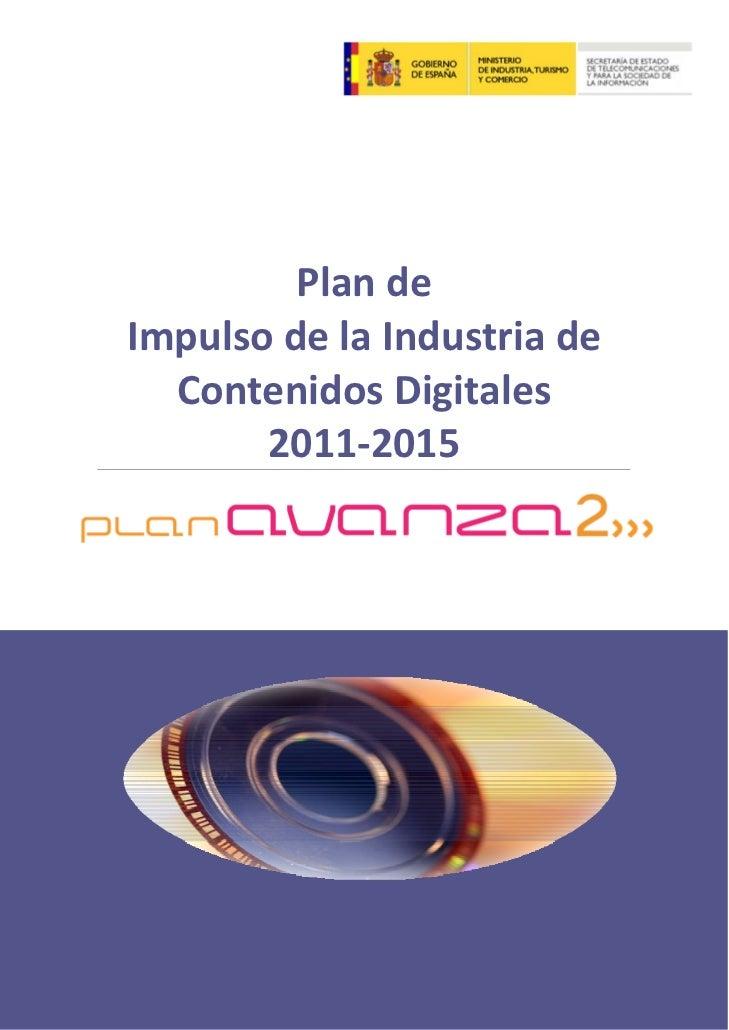 Plan impulso industria_contenidos_digitales_2011_2015
