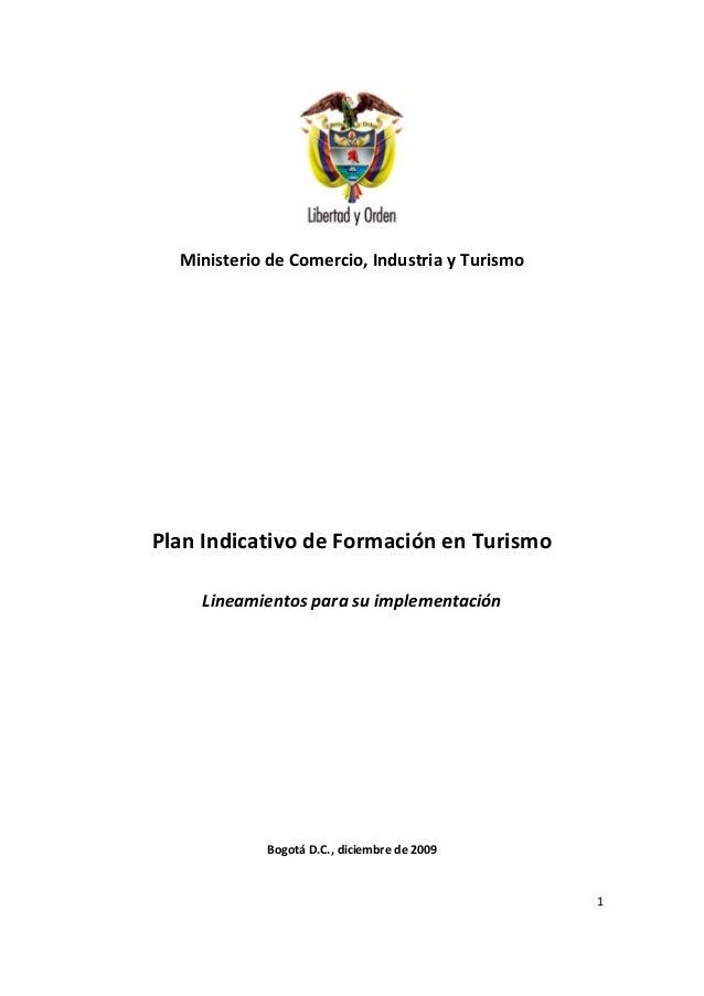 Ministerio de Comercio, Industria y TurismoPlan Indicativo de Formación en Turismo    Lineamientos para su implementación ...