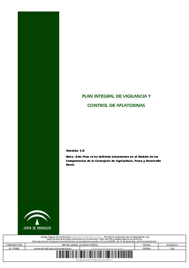 PLAN INTEGRAL DE VIGILANCIA Y CONTROL DE AFLATOXINAS  Versión 1.0 Nota.- Este Plan se ha definido únicamente en el Ámbito ...