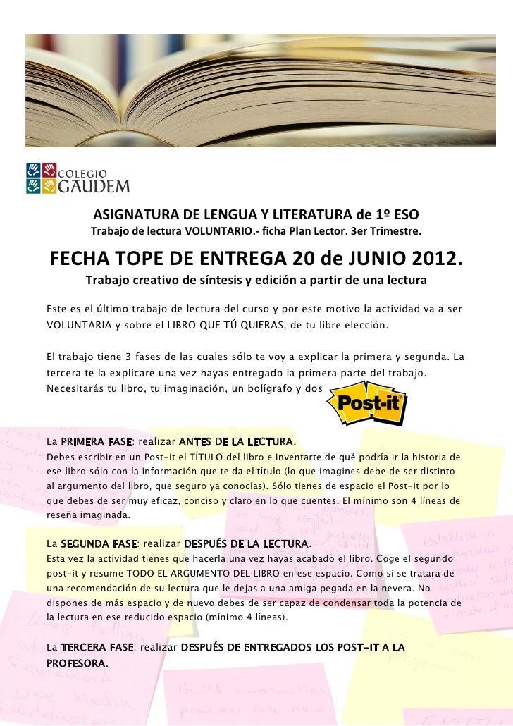 ASIGNATURA DE LENGUA Y LITERATURA de 1º ESO         Trabajo de lectura VOLUNTARIO.- ficha Plan Lector. 3er Trimestre.FECHA...