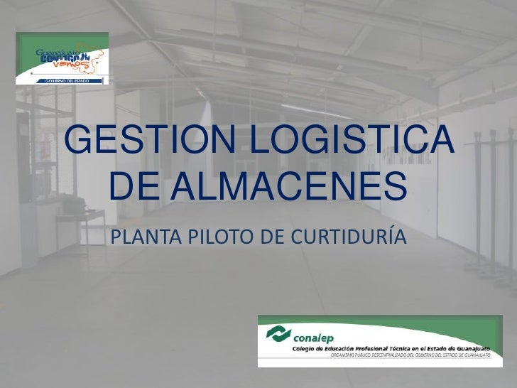 Plan Logistico Planta Piloto De Curtiduria