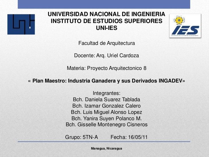 UNIVERSIDAD NACIONAL DE INGENIERIA        INSTITUTO DE ESTUDIOS SUPERIORES                      UNI-IES                   ...