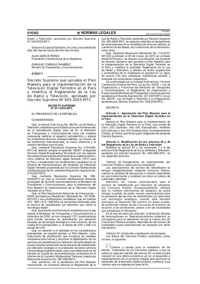 NORMAS LEGALES El Peruano Lima, lunes 29 de marzo de 2010416362 Radio y Televisión, aprobado por Decreto Supremo Nº 005-20...