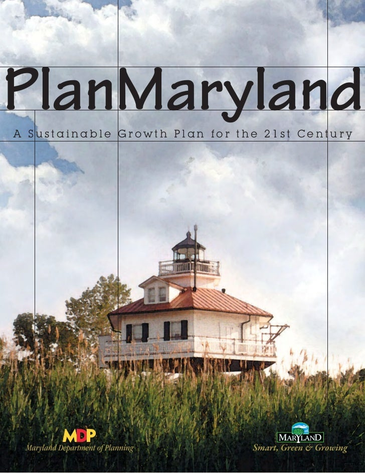 PlanMarylandA Sustainable Growth Plan for the 21st Century
