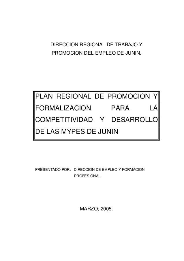 DIRECCION REGIONAL DE TRABAJO Y       PROMOCION DEL EMPLEO DE JUNIN.PLAN REGIONAL DE PROMOCION YFORMALIZACION             ...