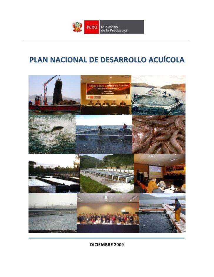 PLAN NACIONAL DE DESARROLLO ACUÍCOLA              DICIEMBRE 2009