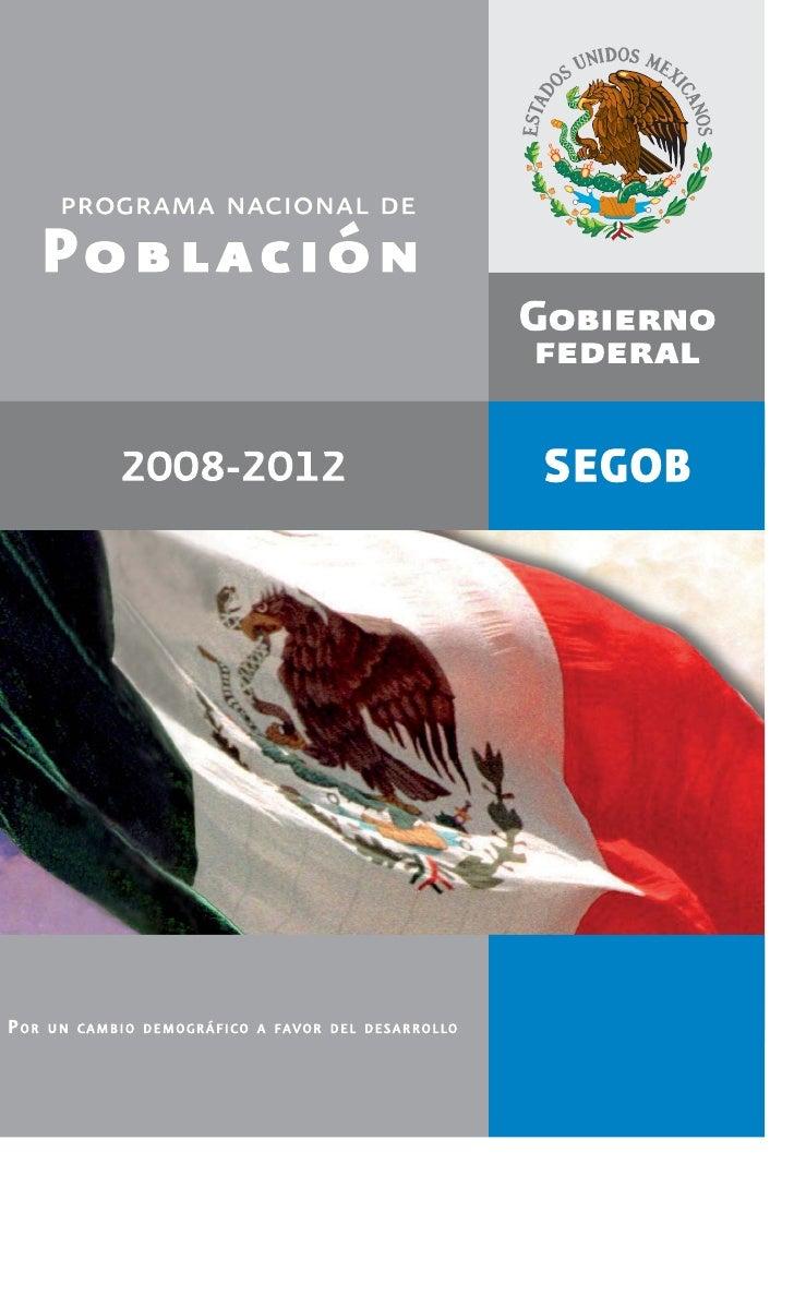 PROGRAMA NACIONAL DE     Población                          2008-2012     P OR   UN C AMBIO DEMOGRÁFICO A FAVOR DEL DESARR...