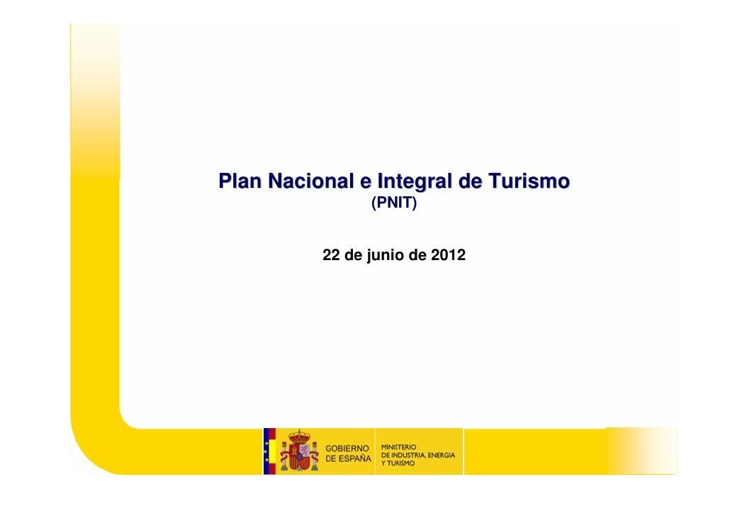 Nace el Plan nacional e integral de turismo. Campings y producto