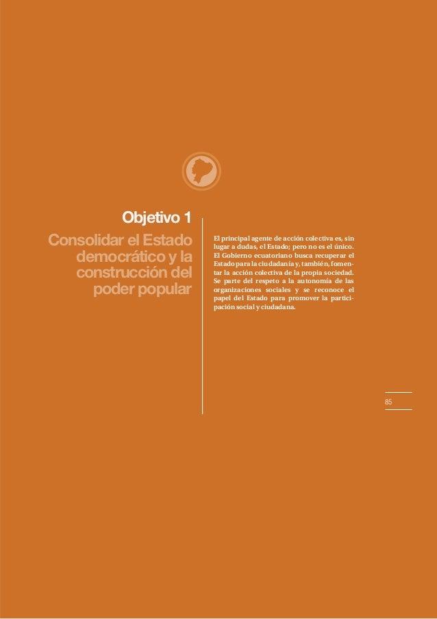 Objetivo 1 Consolidar el Estado democrático y la construcción del poder popular  El principal agente de acción colectiva e...