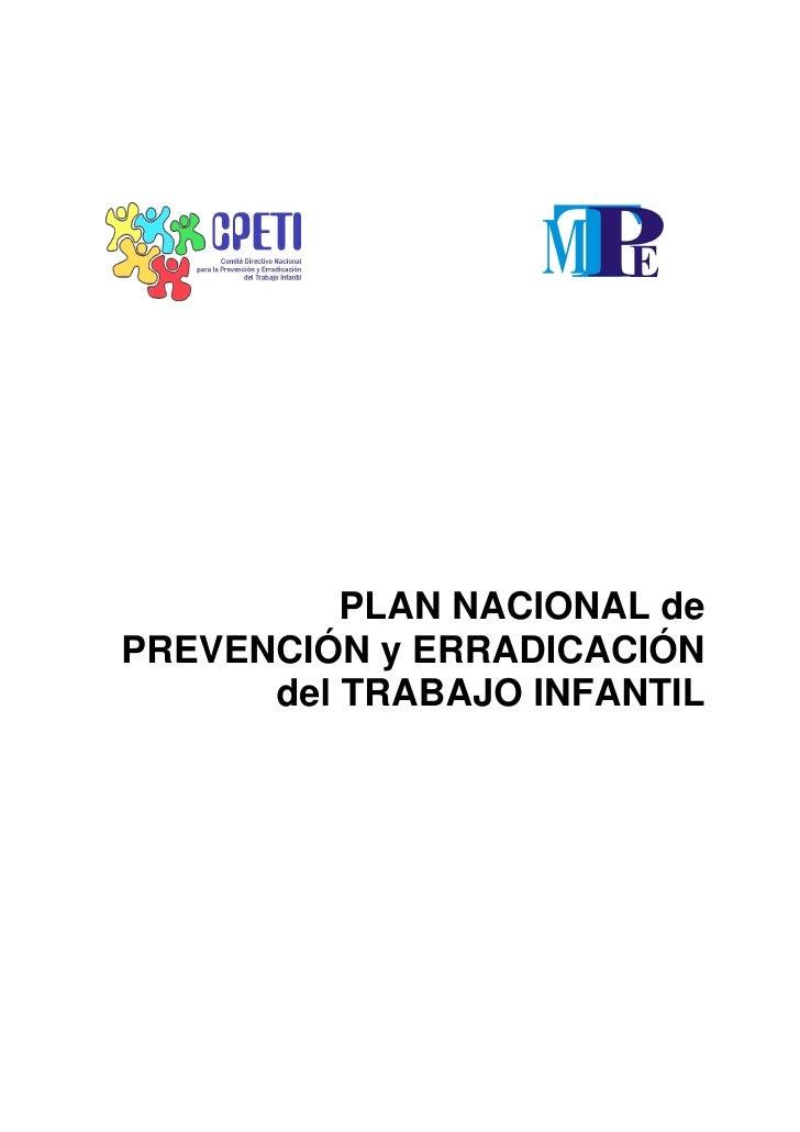 PLAN NACIONAL de PREVENCIÓN y ERRADICACIÓN       del TRABAJO INFANTIL