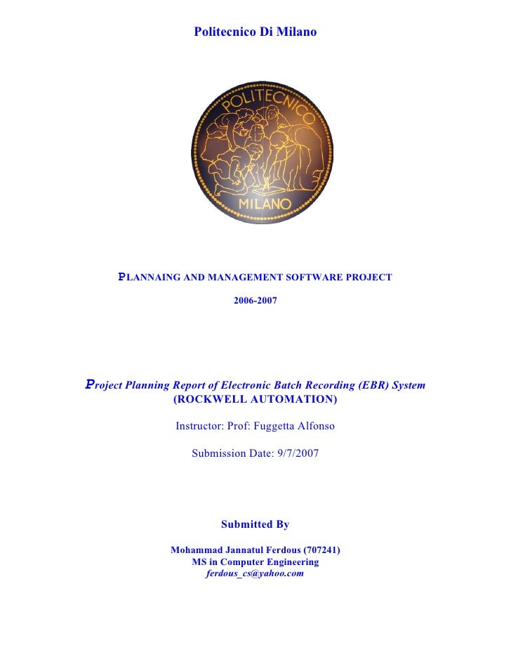 Politecnico Di Milano           PLANNAING AND MANAGEMENT SOFTWARE PROJECT                              2006-2007     Proje...