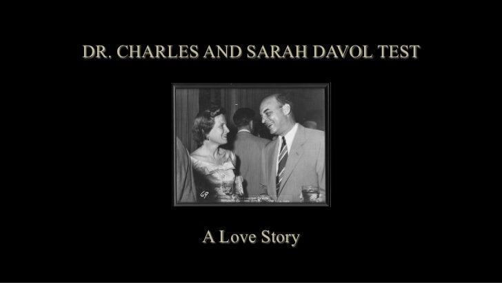 DR. CHARLES AND SARAH DAVOL TEST           A Love Story