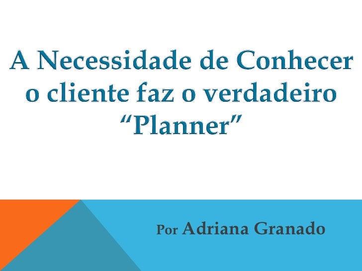 Por Adriana   Granado