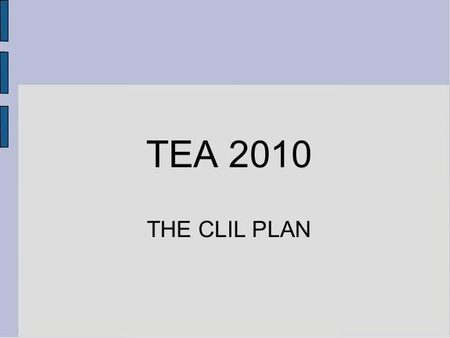 TEA 2010 THE CLIL PLAN