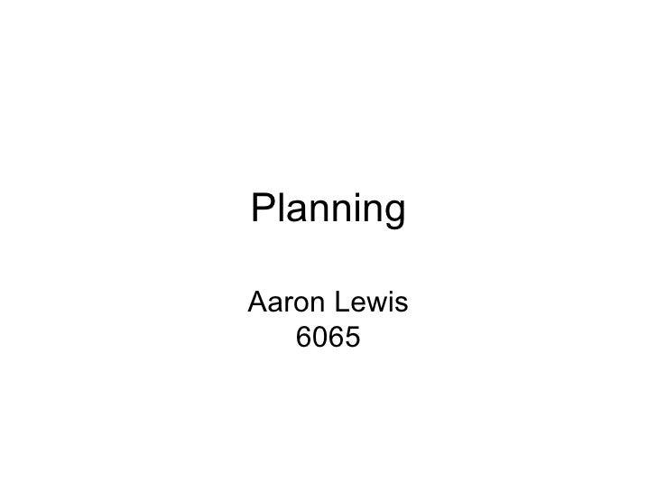 PlanningAaron Lewis   6065