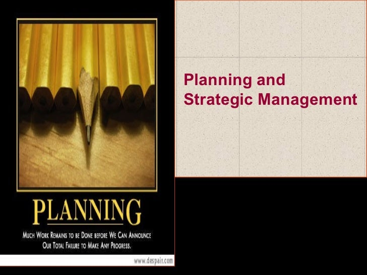 Planning andStrategic Management