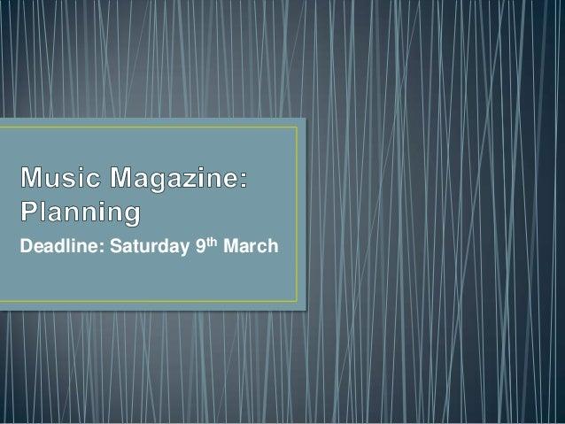 Deadline: Saturday 9th March