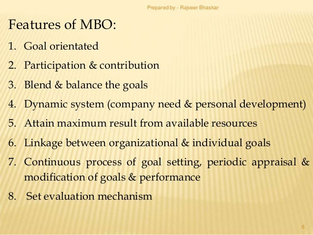 """main characteristics of mbo and when As a term, """"management by objectives"""" was first used by peter drucker in 1954 as a management approach, it has been further developed by many management theoreticians, among them douglas."""