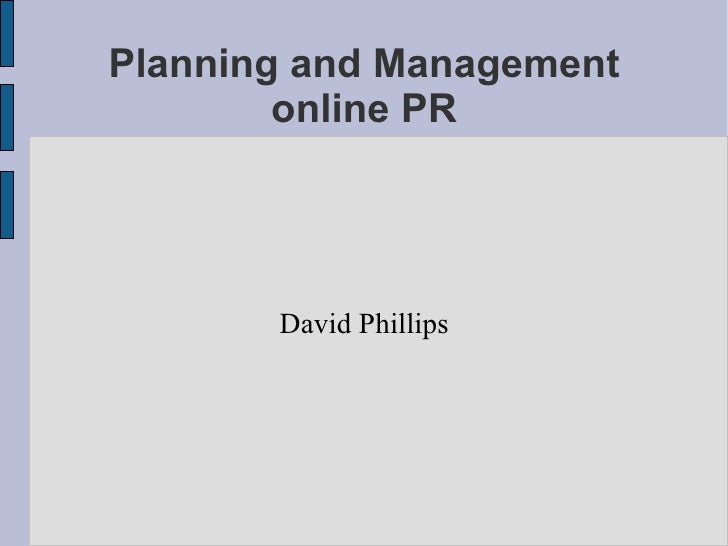 Planning and Management of online PR