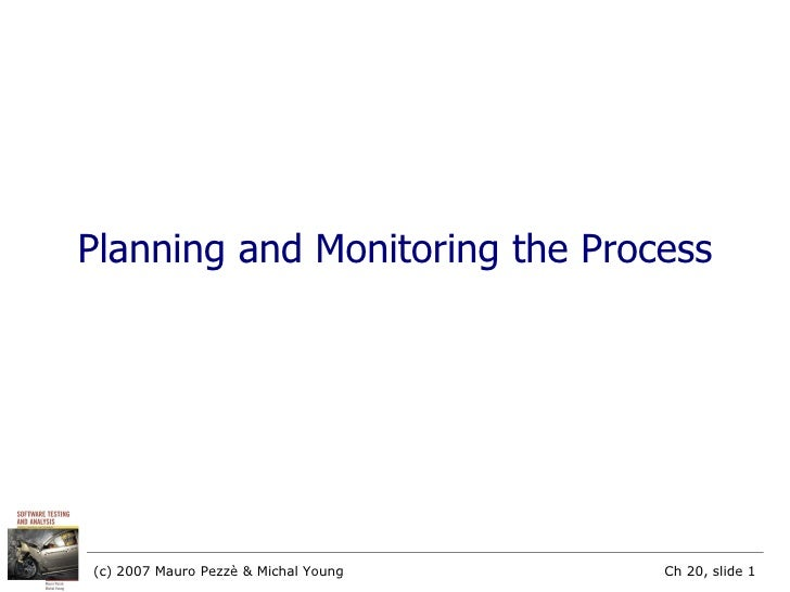 Planning And Monitoring The Process