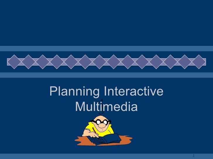 Planning Interactive Multimedia