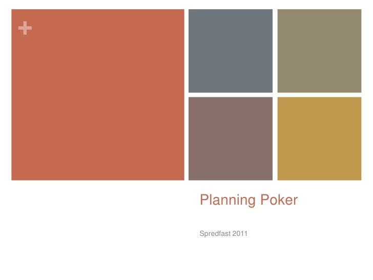 Planning Poker <br />Spredfast 2011 <br />