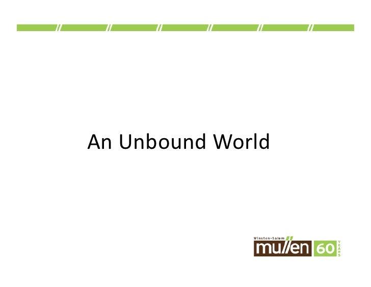 An  Unbound  World