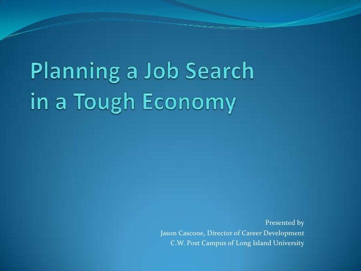 Job Search in Tough Economy