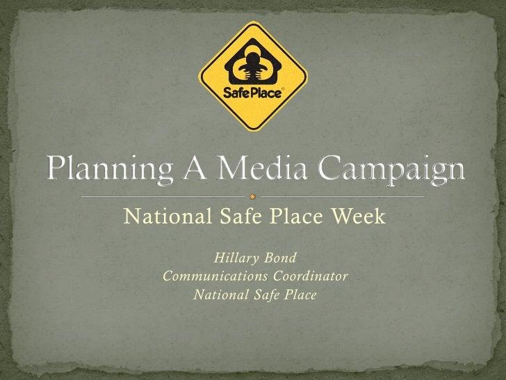 National Safe Place Week        Hillary Bond   Communications Coordinator      National Safe Place