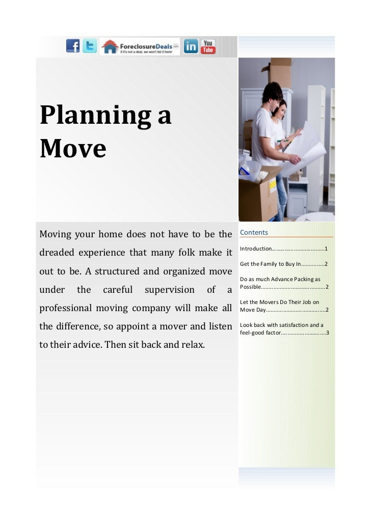 Planning aMoveMoving your home does not have to be the             Contents                                               ...