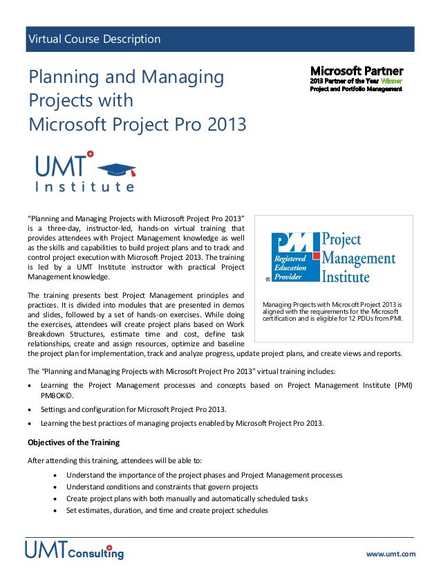 Planning and Managing Projects with Microsoft Project Pro 2013 (virtual course description)
