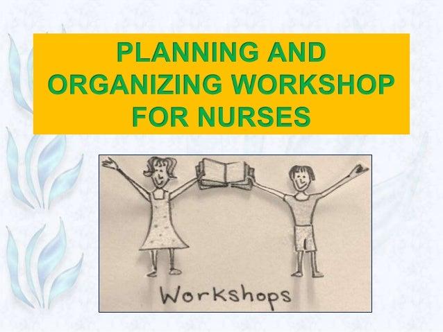 Planning and organizing workshop for nurses