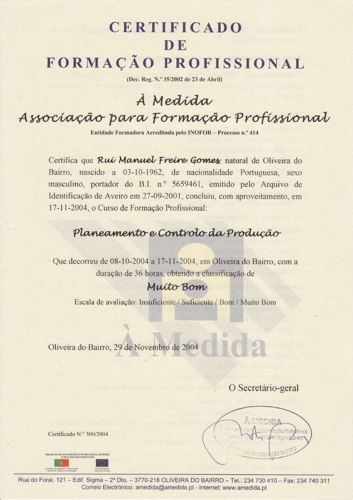 CERTIFICADO                  DE        FORMAÇAO PROFISSIONAL                                                             (...