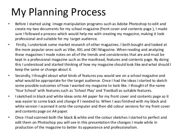 My Planning Process •  •  •  •  •  Before I started using image manipulation programs such as Adobe Photoshop to edit and ...