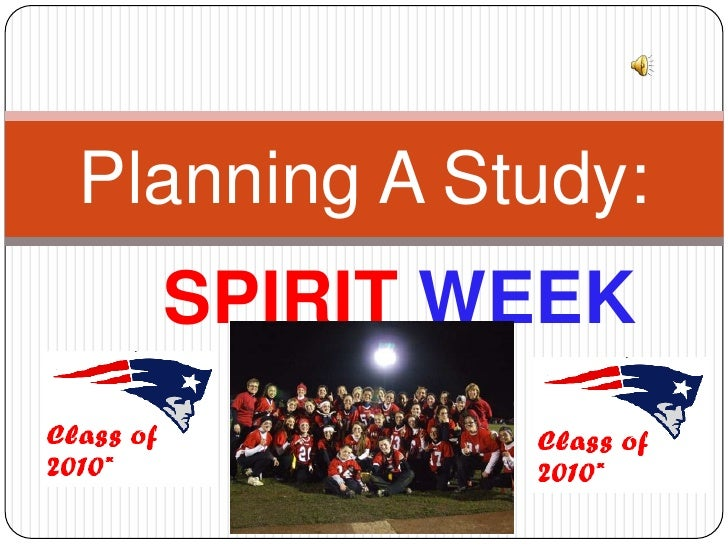 SPIRIT WEEK<br />Planning A Study:<br />