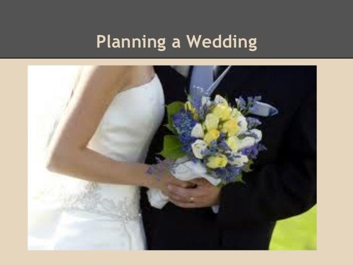 Planning a Wedding