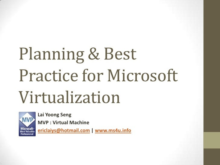 Planning & Best Practice for Microsoft Virtualization