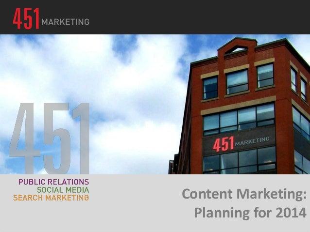 451 Workshop: Content Marketing - Planning for 2014