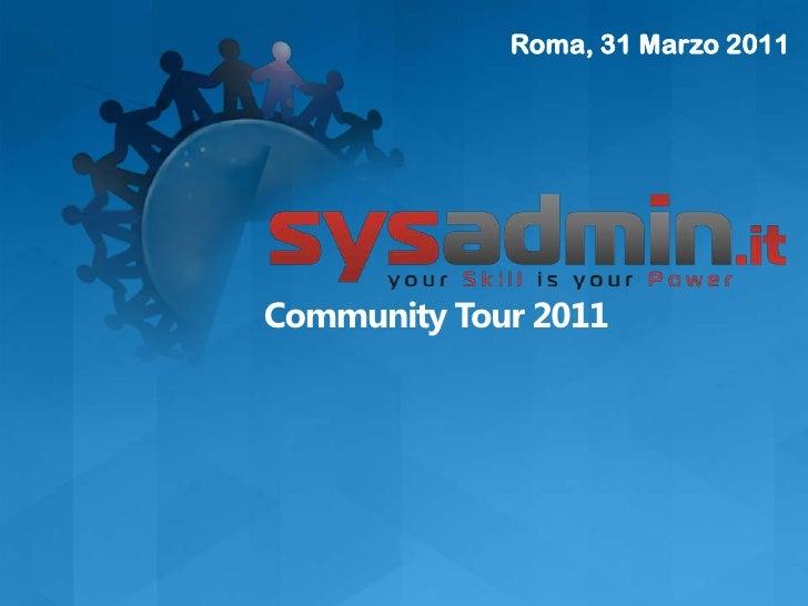 Roma, 31 Marzo 2011Community Tour 2011