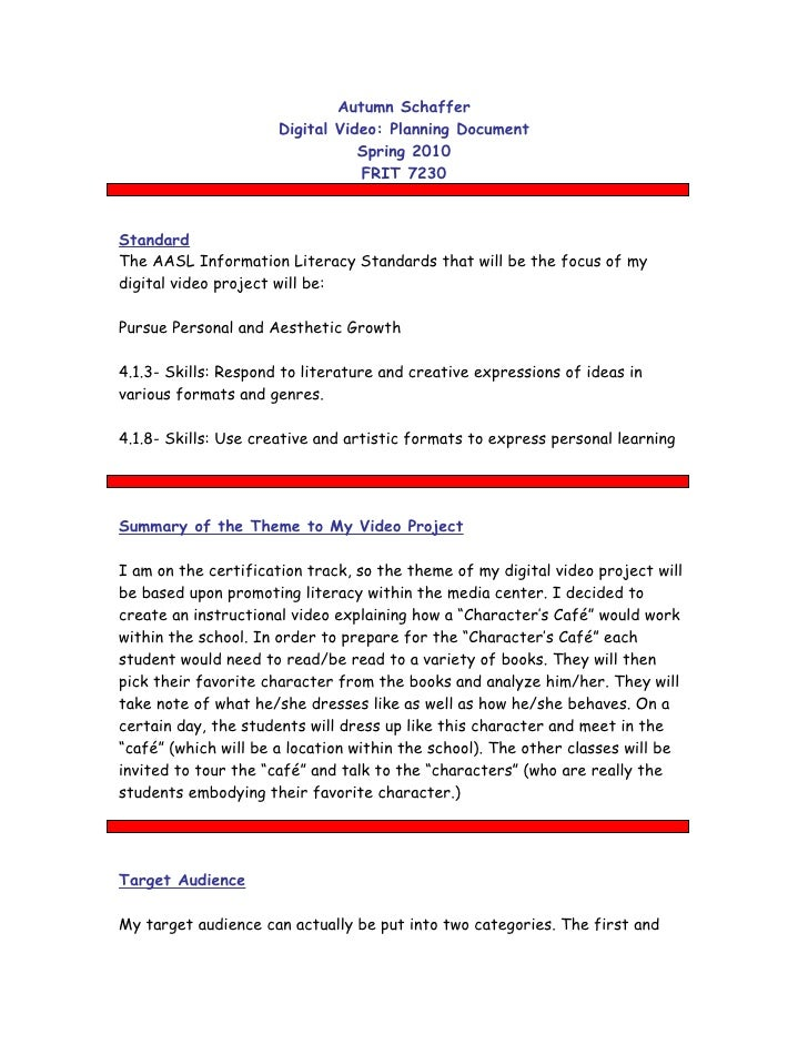 Autumn Schaffer                      Digital Video: Planning Document                                 Spring 2010         ...
