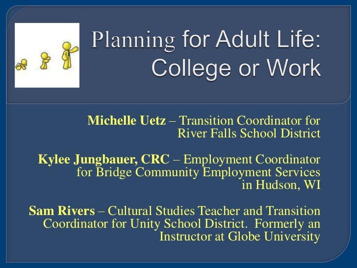 Michelle Uetz – Transition Coordinator for                         River Falls School District Kylee Jungbauer, CRC – Empl...