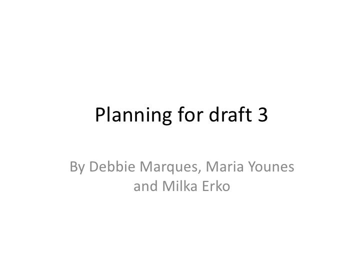Planning for draft 3