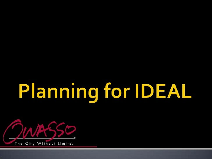Planning for IDEAL<br />