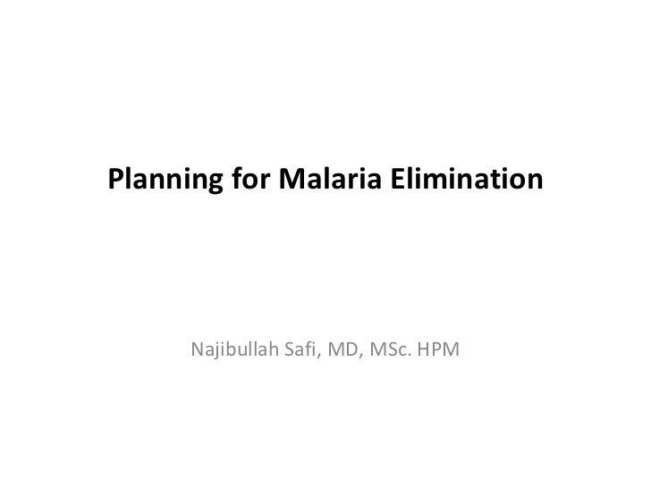Planning for malaria elimination