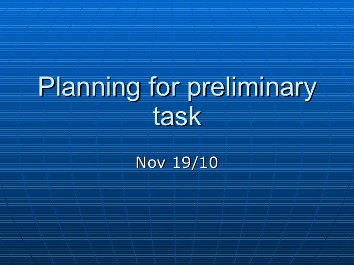 Planning for preliminary task