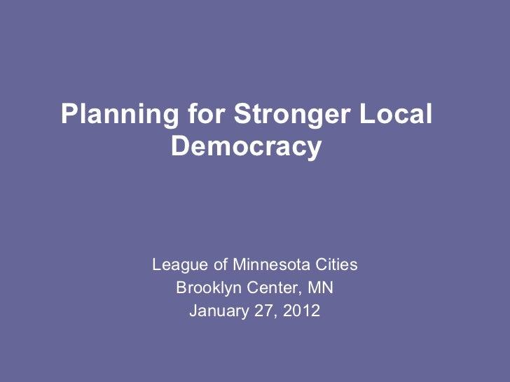 Planning for stronger local democracy - Minnesota workshop